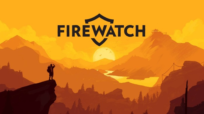 Firewatch and Facing Fact